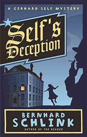 Buy Selfs Deception by Bernhard Schlink online in india - Bookchor | 9780297851653