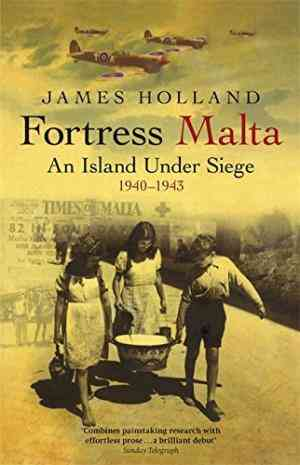 Buy Fortress Malta by James Holland online in india - Bookchor | 9780304366545