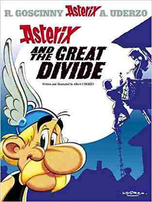Buy Asterix and the Great Divide by Albert Uderzo online in india - Bookchor   9780752847733