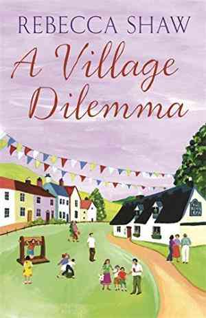 Buy Village Dilemma by Rebecca Shaw online in india - Bookchor | 9780752848297