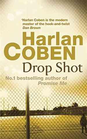 Buy Drop Shot by Harlan Coben online in india - Bookchor | 9780752849140