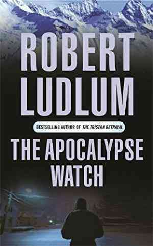 Buy The Apocalypse Watch by Robert Ludlum online in india - Bookchor | 9780752858463