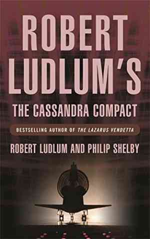 Buy Robert Ludlums the Cassandra Compact by Robert Ludlum online in india - Bookchor | 9780752858661
