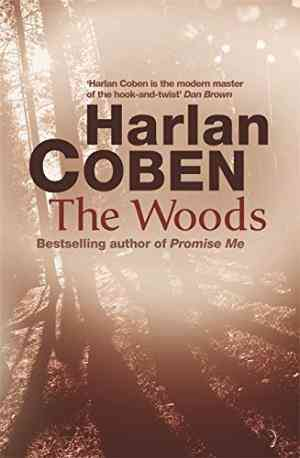 Buy The Woods by Harlan Coben online in india - Bookchor | 9780752876368