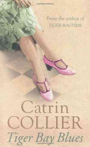 Buy Tiger Bay Blues by Catrin Collier online in india - Bookchor | 9780752881225