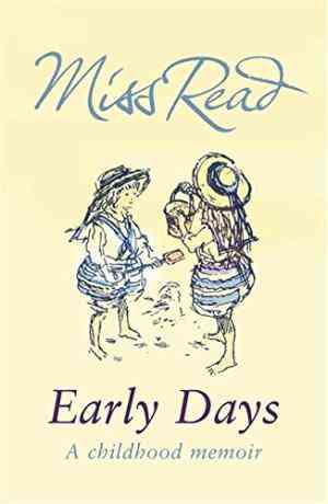 Buy Early Days by Miss Read online in india - Bookchor | 9780752882208