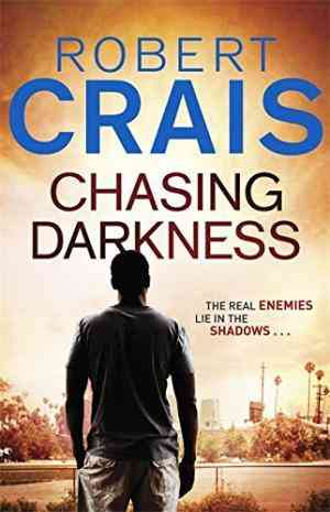 Buy Chasing Darkness by Robert Crais online in india - Bookchor | 9780752882833
