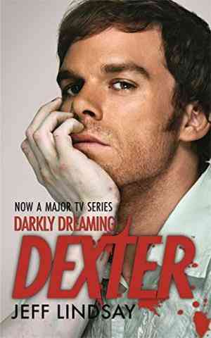 Buy Darkly Dreaming Dexter by Jeff Lindsay online in india - Bookchor | 9780752883182