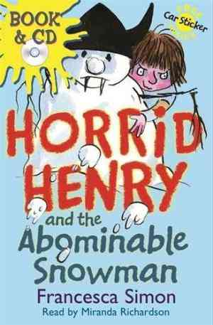 Buy Horrid Henry and the Abominable Snowman by Francesca Simon online in india - Bookchor   9780752885544