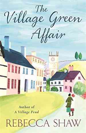 Buy Village Green Affair by Rebecca Shaw online in india - Bookchor | 9780752893624