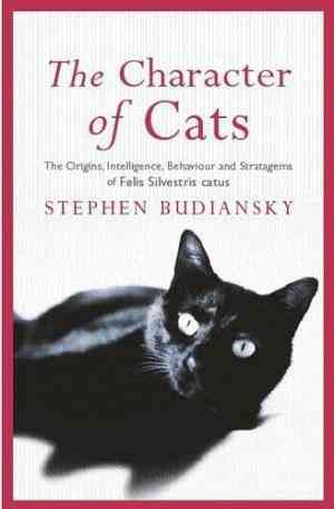 Buy Character of Cats by Stephen Budiansky online in india - Bookchor | 9780753816806