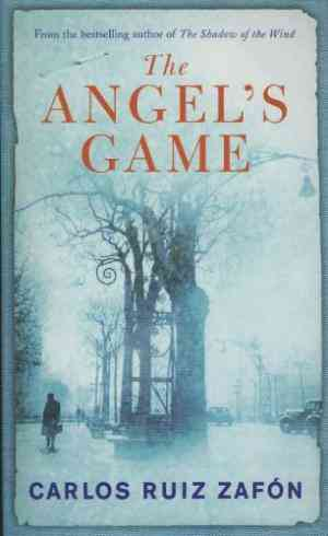 Buy The Angels Game by Carlos Ruiz Zafon online in india - Bookchor | 9780753827505