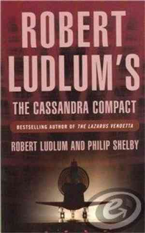 Buy The Cassandra Compact by Robert Ludlum online in india - Bookchor   9781407221632