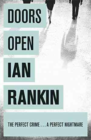 Buy Doors Open by Ian Rankin online in india - Bookchor | 9781409102014
