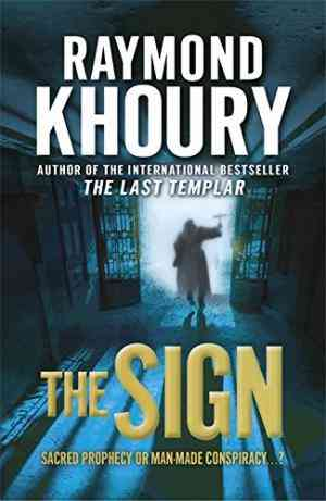 Buy Sign by Raymond Khoury online in india - Bookchor | 9781409102137