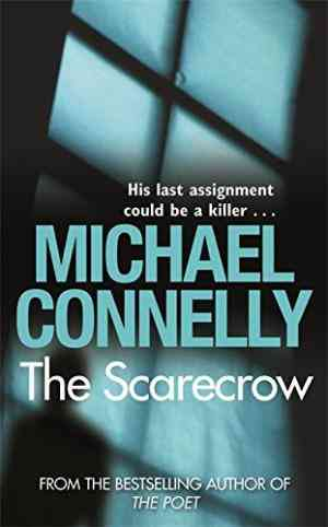 Buy The Scarecrow by Michael Connelly online in india - Bookchor | 9781409103004