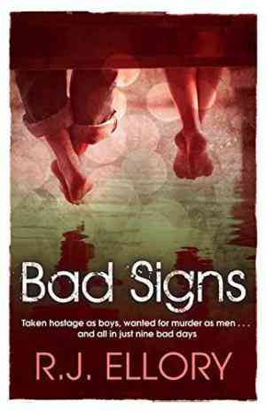 Buy Bad Signs by RJ Ellory , R J Ellory online in india - Bookchor | 9781409118596