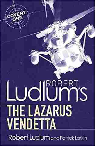 Buy Robert Ludlums The Lazarus Vendetta by Robert Ludlum online in india - Bookchor | 9781409119791
