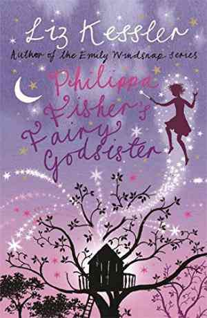 Buy Philippa Fishers Fairy Godsister by Liz Kessler online in india - Bookchor | 9781842556306