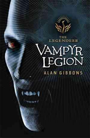 Buy Vampyr Legion by Alan Gibbons online in india - Bookchor   9781858818351