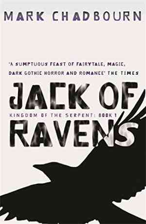 Buy Jack Of Ravens  by Mark Chadbourn online in india - Bookchor | 9780575079489