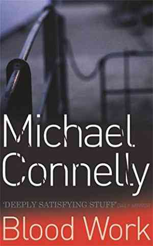 Buy Blood Work by Michael Connelly online in india - Bookchor | 9780752816760