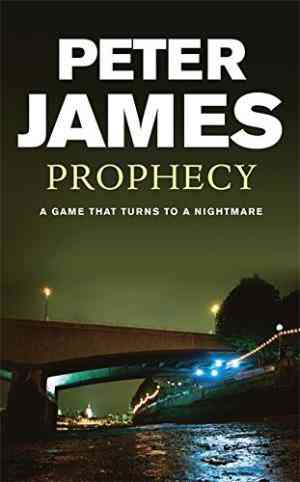 Buy Prophecy by Peter James online in india - Bookchor | 9780752817378