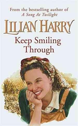 Buy Keep Smiling Through by Lilian Harry online in india - Bookchor | 9780752834429