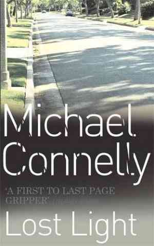 Buy Lost Light by Michael Connelly online in india - Bookchor | 9780752842561