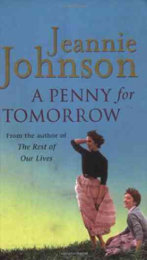 Buy A Penny for Tomorrow by Jeannie Johnson online in india - Bookchor   9780752842820