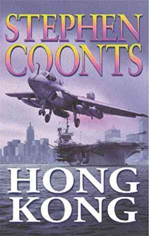 Buy Hong Kong :  by Stephen Coonts online in india - Bookchor | 9780752844008