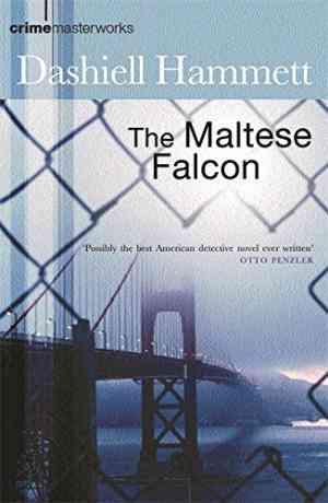 Buy Maltese Falcon by Dashiell Hammett online in india - Bookchor | 9780752847641