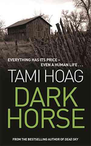 Buy Dark Horse : 11 by Tami Hoag online in india - Bookchor   9780752849607