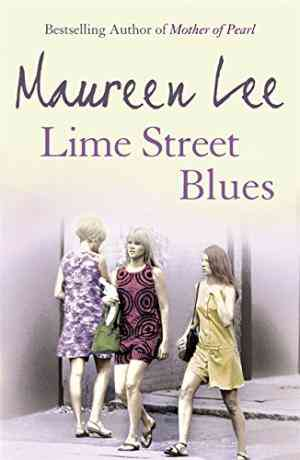Buy Lime Street Blues by Maureen Lee online in india - Bookchor | 9780752849614