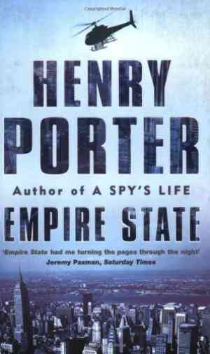 Buy Empire State by Henry Porter online in india - Bookchor   9780752858920