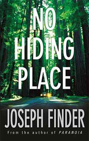 Buy No Hiding Place by Joseph Finder online in india - Bookchor | 9780752864396