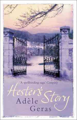 Buy Hesters Story by Adèle Geras online in india - Bookchor   9780752865041