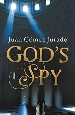 Buy GodS Spy by J.G. Jurado online in india - Bookchor | 9780752875699