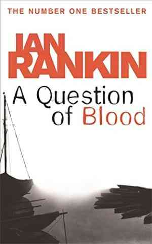 Buy A Question Of Blood by Ian Rankin online in india - Bookchor | 9780752877136
