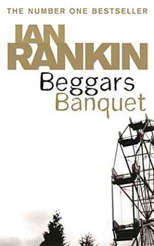 Buy Beggars Banquet by Ian Rankin online in india - Bookchor   9780752877143