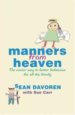 Buy Manners From Heaven  by Sean Davoren online in india - Bookchor   9780752877969