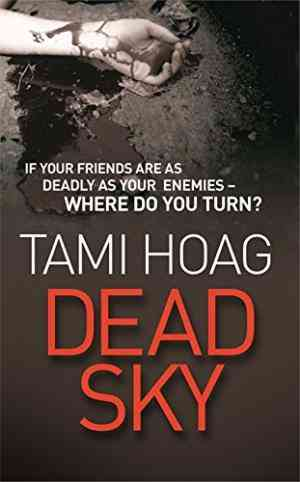 Buy Dead Sky : 13 by Tami Hoag online in india - Bookchor   9780752878133