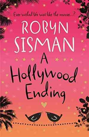 Buy Hollywood Ending by Robyn Sisman online in india - Bookchor | 9780752883892