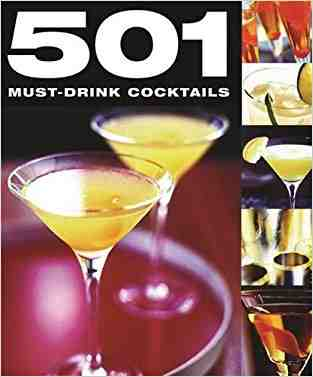 Buy 501 Must Drink Cocktails by various online in india - Bookchor | 9780753715321