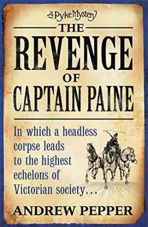 Buy The Revenge of Captain Paine by Andrew Pepper online in india - Bookchor | 9780753824009