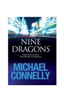 Buy Nine Dragons by Michael Connelly online in india - Bookchor | 9781409104674