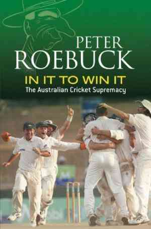 Buy In It To Win It by Peter Roebuck online in india - Bookchor | 9781741145434