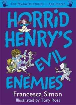 Buy Horrid HenryS Evil Enemies by Francesca Simon online in india - Bookchor | 9781842555385