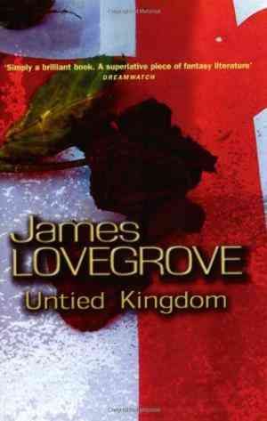 Buy Untied Kingdom  by James Lovegrove online in india - Bookchor | 9780575074484