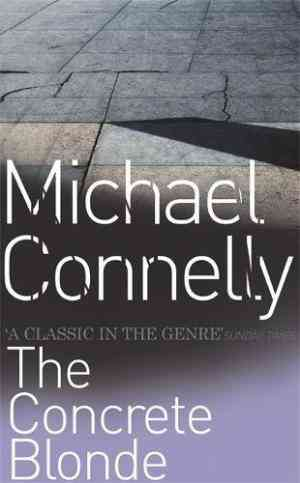Buy The Concrete Blonde by Michael Connelly online in india - Bookchor | 9780752815428